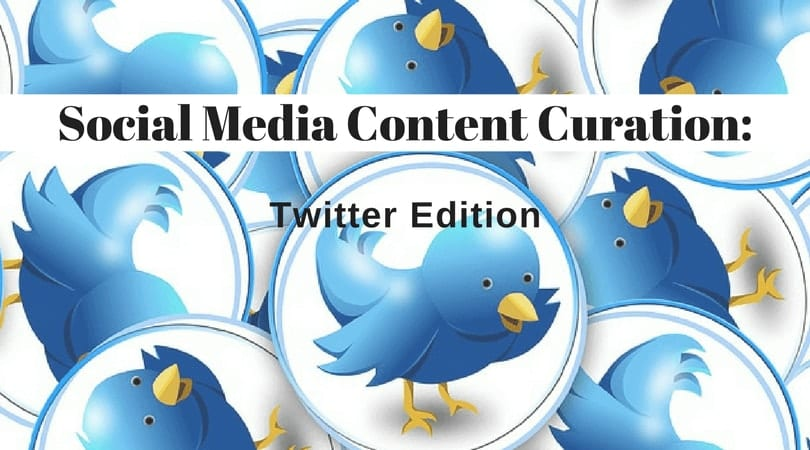 Social Media Content Curation Twitter Edition